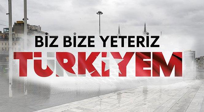 """""""Biz Bize Yeteriz Türkiyem"""" Kampanyası"""