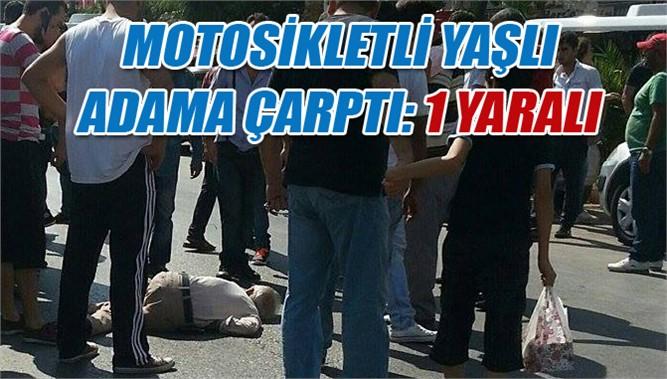 Atatürk Parkı Civarı Kaza, Yaşlı Adama Motosiklet Çarptı
