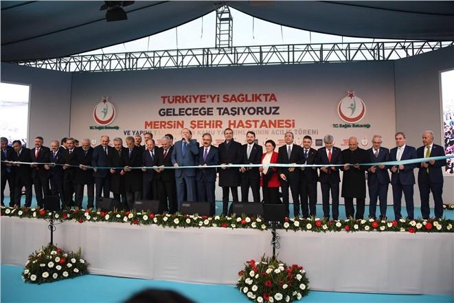Mersin Şehir Hastanesi Açılışı Yapıldı