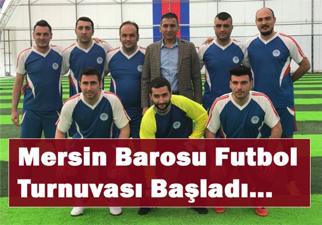 Mersin Barosu Futbol Turnuvası