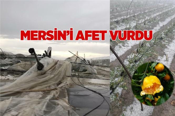 Mersin'de Şiddetli Yağış ve Dolu Büyük Zararlara Neden Oldu