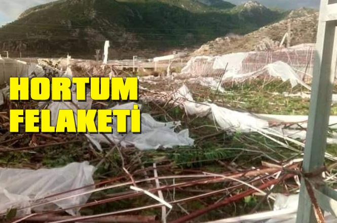 Mersin Anamur'da Gece Çıkan Fırtına ve Hortum Seraları Vurdu