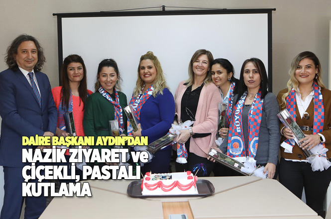 Daire Başkanı Aydın, Mersin İtfaiyesinde Görevli Kadın Çalışanlara Çiçek Verip, Kadınlar Gününü Kutladı