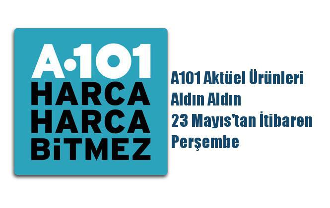 A101 Aktüel Ürünleri, Aldın Aldın 23 Mayıs'tan İtibaren Perşembe