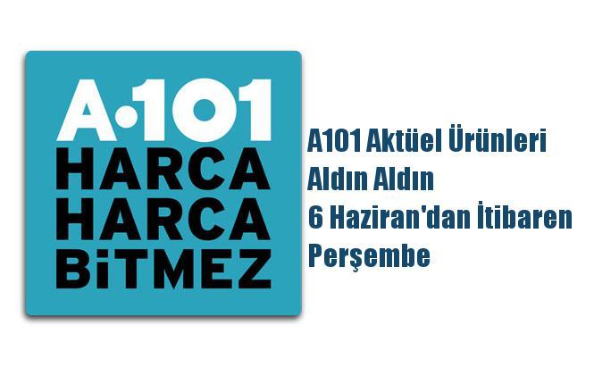 A101 Aktüel Ürünleri, Aldın Aldın 6 Haziran'dan İtibaren Perşembe