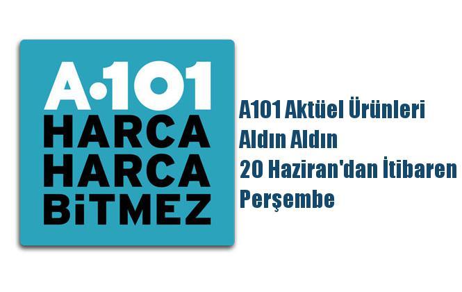 A101 Aktüel Ürünleri, Aldın Aldın 20 Haziran'dan İtibaren Perşembe