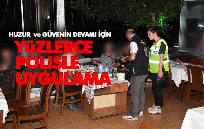 Mersin'de Yüzlerce Polisle Uygulama