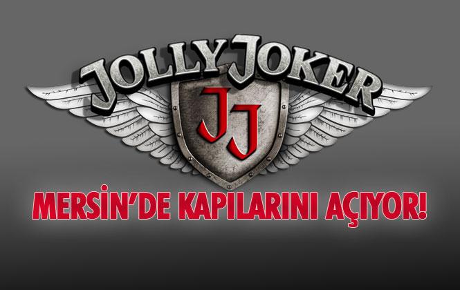 Jolly Joker Mersin Kapılarını Açıyor, Eğlencenin Kalbi Burada Atacak! Hangi Ünlüler Gelecek