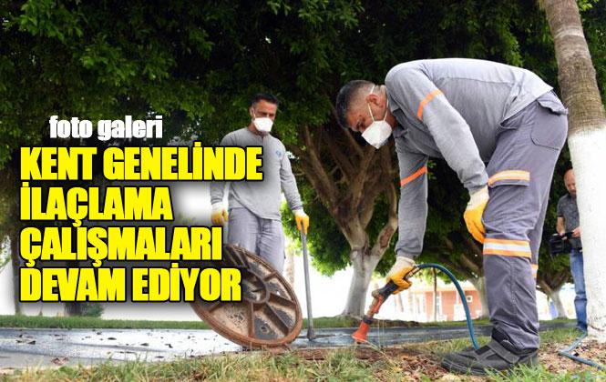 Mersin Büyükşehir Belediyesi Ekipleri Tarafından Kent Genelinde Sürdürülen İlaçlama Çalışmaları Aralıksız Devam Ediyor