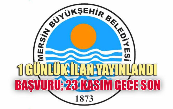 Mersin Büyükşehir Belediyesi 1 Günlük İlan Yayınladı: 37 Kişi Alıyor! Online Başvuru