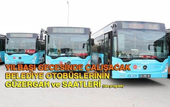 Mersin Şehir İçinde Çalışan Belediye Otobüslerinin Yılbaşındaki Güzergah ve Saatleri