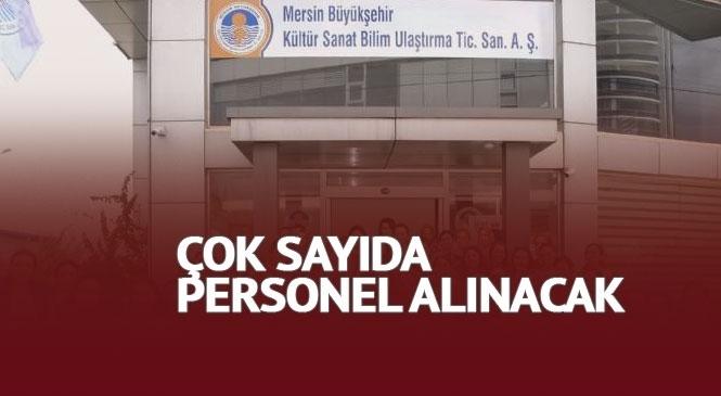 Mersin Büyükşehir Kültür A.Ş Çok Sayıda Personel Alıyor Son Başvuru 4 Mart'ta