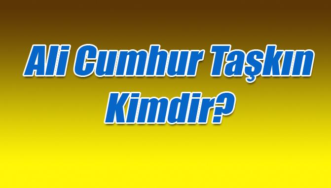 Ali Cumhur Taşkın Kimdir?, Mersin 26. Dönem AK Parti Milletvekili Adayı