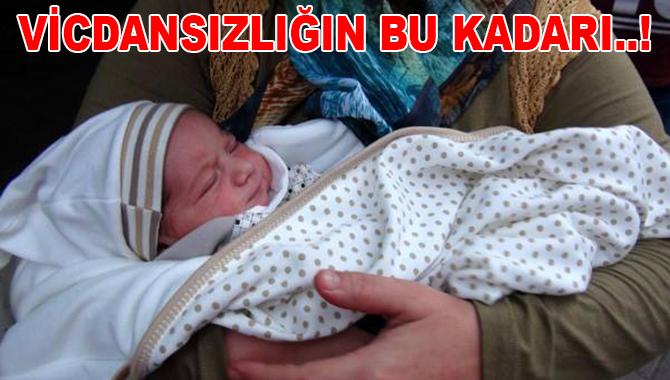Mersin'de 2 Günlük Bebeği Sokağa Attılar