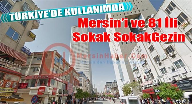 Mersin'i Google Street View İle Gezin