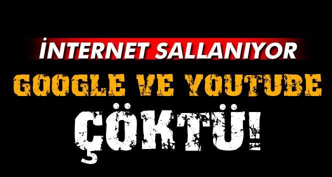 Google ve Youtube çöktü!