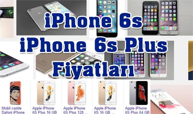 ıphone 6 s plus ne kadar, iPhone 6 s ve iPhone 6 s Plus fiyatları