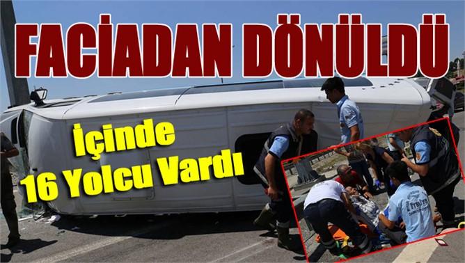 Tarsus'ta yolcuları taşıyan minibüs devrildi