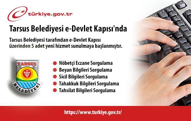 Tarsus Belediyesi e-Devlet Kapısı Üzerinden İlk Hizmetlerini Aktif Etti