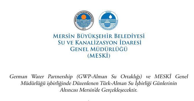 Mersin Altıncı Türk-Alman Su İşbirliği Günleri'ne Evsahipliği Yapacak