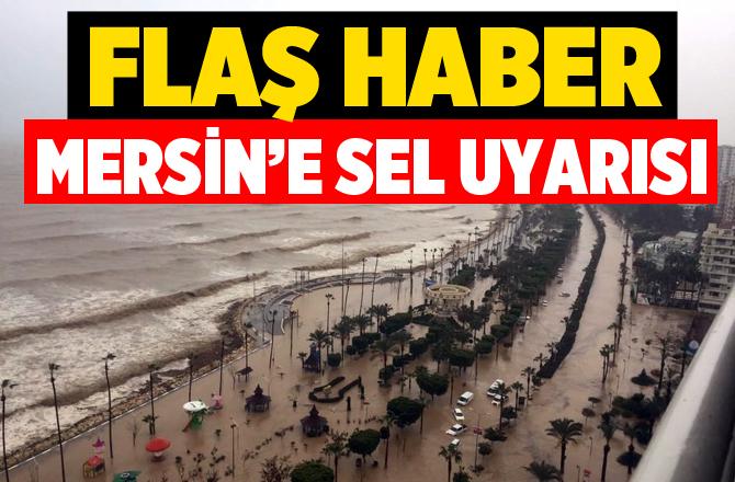 Büyükşehir, Mersinlilere Sel Uyarısını Yaptı