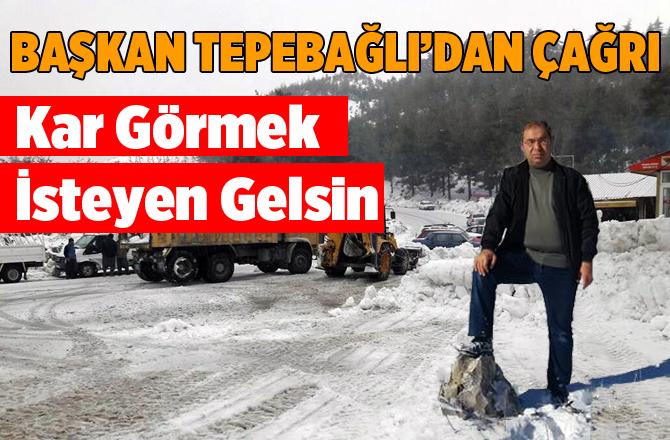 """Çamlıyayla Belediye Başkanından Çağrı, """"Kar Görmek İsteyen Gelsin"""""""