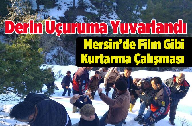 Mersin'de Uçurumdan Film Gibi Kurtarma Operasyonu