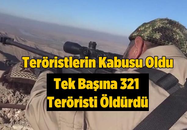 Tek başına 321 terörsti öldürdü