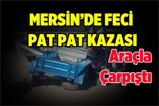 Mersin'de Patpat Otomobile Çarptı: 2 Yaralı