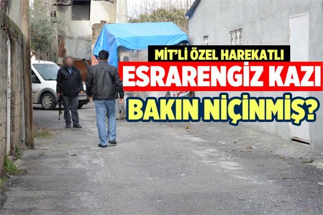 Tarsus'taki Özel harekat eşliğinde yapılan kazının sırrı ortaya çıktı!