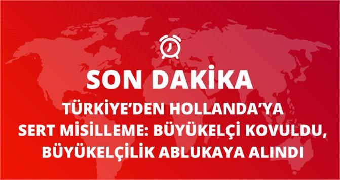 Hollanda Büyükelçisi Türkiye'den Kovuldu