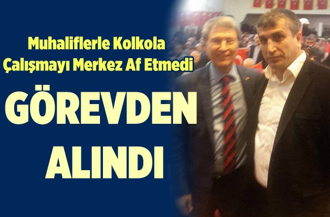 MHP Aydıncık İlçe Başkanı Görevden Alındı