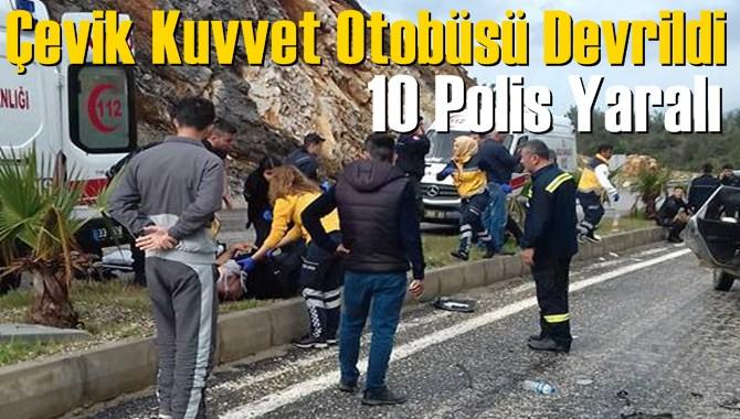 Mersin Aydıncık'ta Çevik Kuvvet'e Ait Otobüs Devrildi