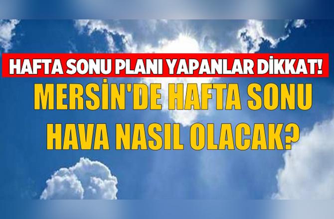 Mersin'de 5 Günlük Hava Durumu 20 Nisan 2017