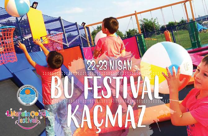Çocuk Dostu Mersin'e Yakışır Festival