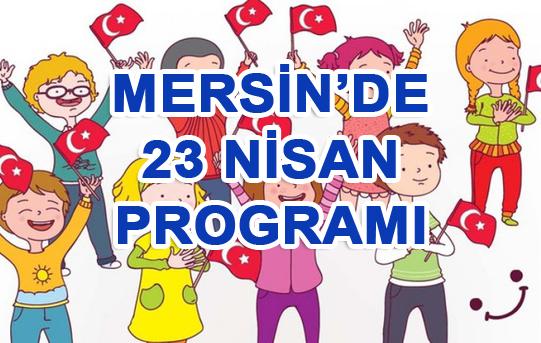 Mersin'de 23 Nisan Ulusal Egemenlik ve Çocuk Bayramı