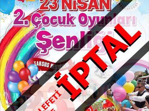 Mersin'de 23 Nisan Tören ve Etkinlikleri İptal Edildi
