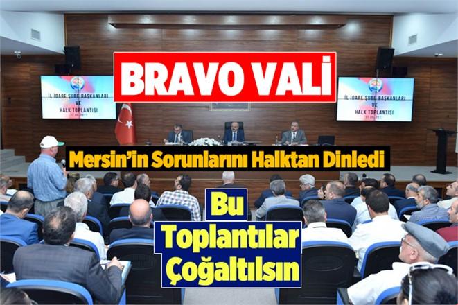 Mersin Valisi Özdemir Çakacak Halk Toplantısında Vatandaşlarla Buluştu