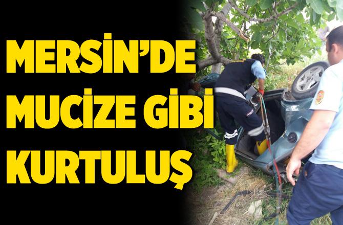 Mersin'de Mucize Gibi Kurtuluş. Hurdaya Dönen Araçtan Sağ Çıktı
