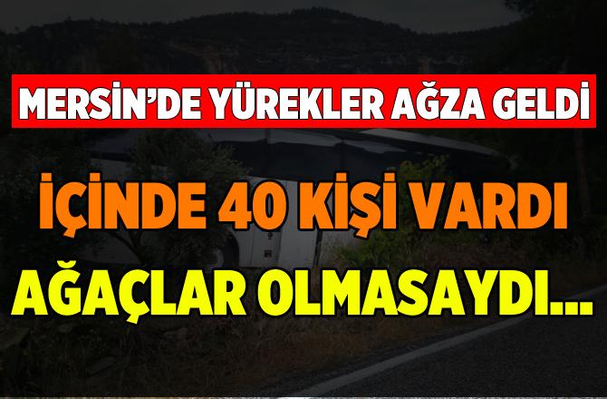 Mersin'de Yolcu Otobüsü Kaza Yaptı