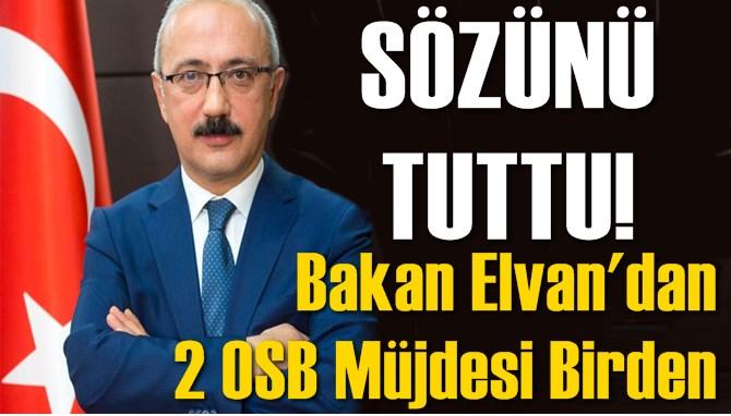 Kalkınma Bakanı Lütfi Elvan'dan 2 Müjde