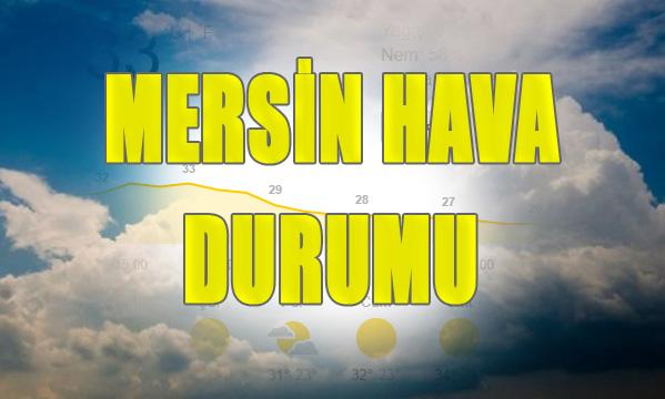 Mersin Hava Durumu, Mersin'de Sıcaklar Tavan Yapıyor