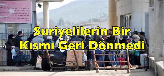 Suriyelilerin bir kısmı Türkiye'ye geri dönmedi