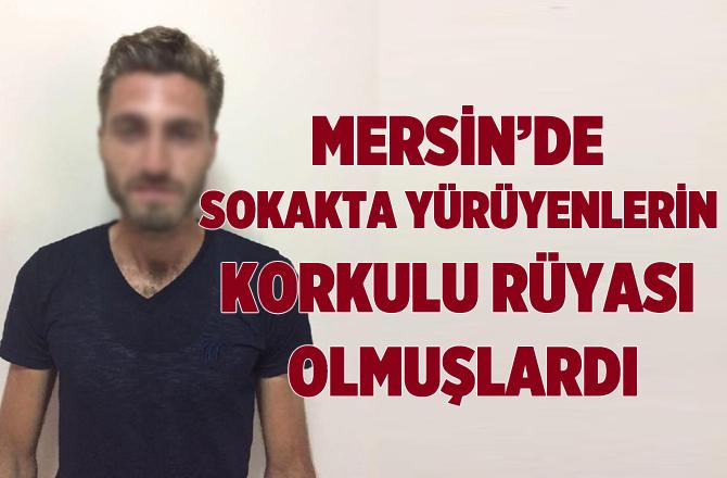 Mersin'de Kapkaççılar Tutuklandı