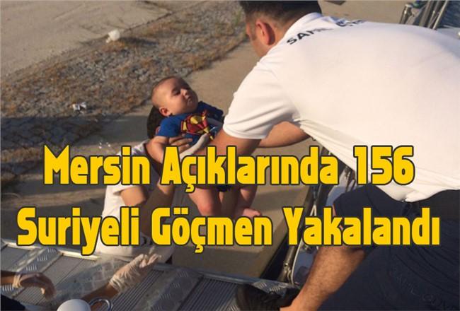 Mersin Açıklarında 156  Suriyeli Göçmen Yakalandı