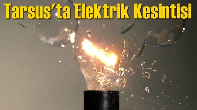 Tarsus'ta Elektrik Kesintisi