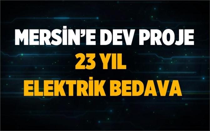 Mersin'e Dev Proje.. Güneş Enerji Sistemiyle 23 Yıl Bedava Elektrik