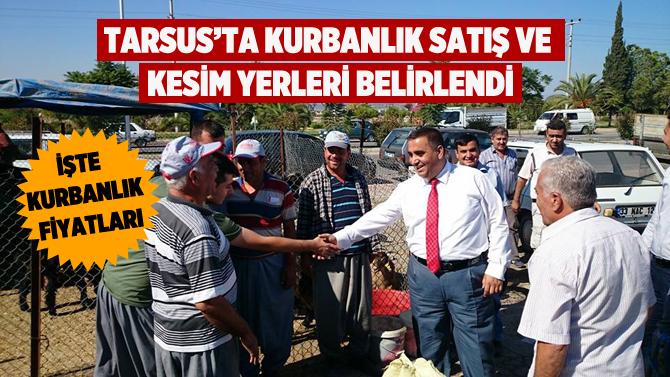 Tarsus'ta Kurbanlık Satış ve Kesim Yerleri Belirlendi