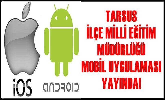 Tarsus İ̇lçe Milli Eğitim Müdürlüğü Mobil Uygulaması Yayında!