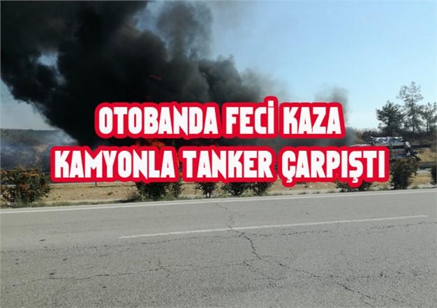 Mersin - Adana Arası Otobanda Kaza, Sebze Yüklü Kamyon Tankerle Çarpıştı